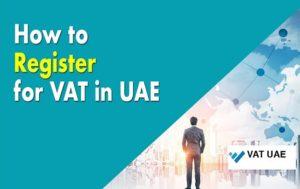 VAT registration in Dubai